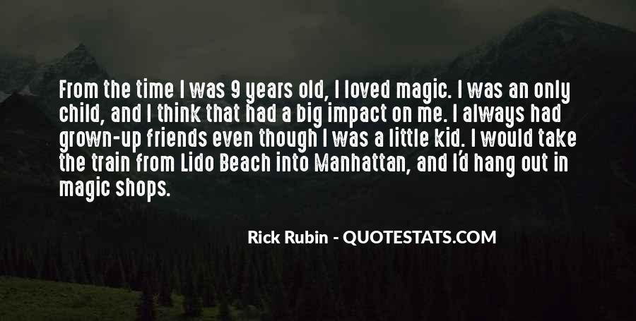 Quotes About Rick Rubin #200598