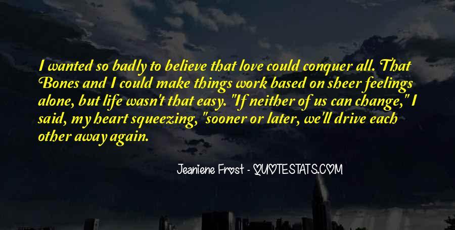Sooner Or Later Love Quotes #1077279