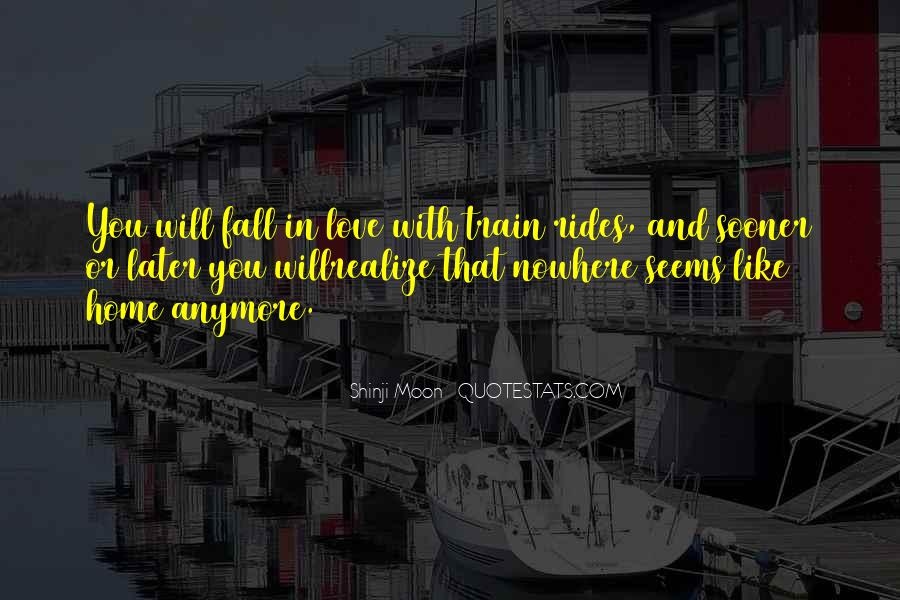 Sooner Or Later Love Quotes #1545147
