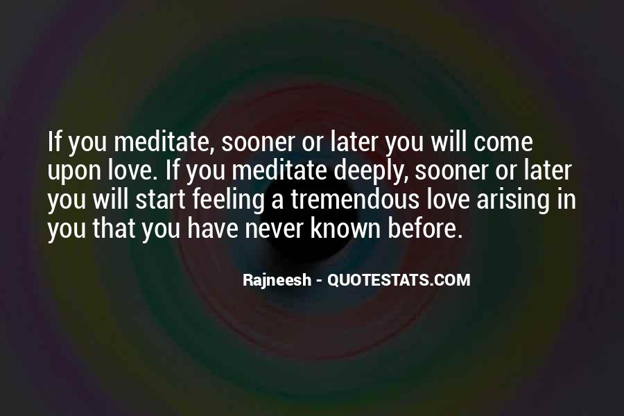 Sooner Or Later Love Quotes #1604238