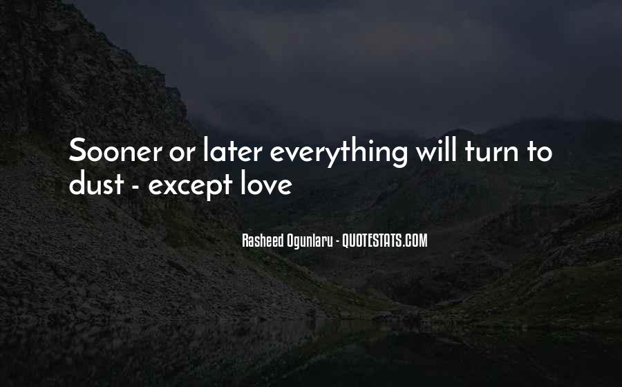Sooner Or Later Love Quotes #1751062