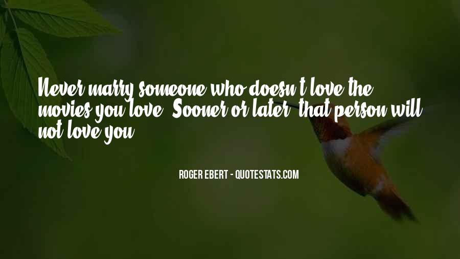 Sooner Or Later Love Quotes #785536
