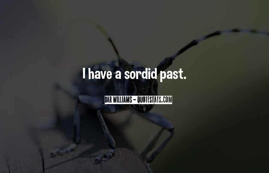 Sordid Past Quotes #147654