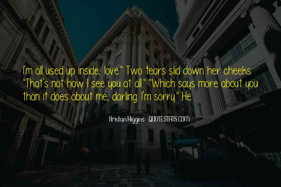 Sorry About Love Quotes #1417088