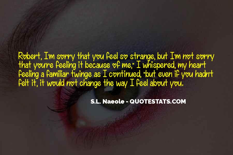 Sorry About Love Quotes #1864502