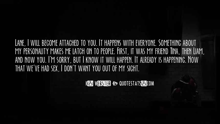 Sorry About Love Quotes #291693