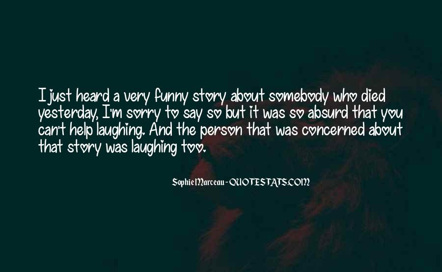 Sorry But Funny Quotes #1478080