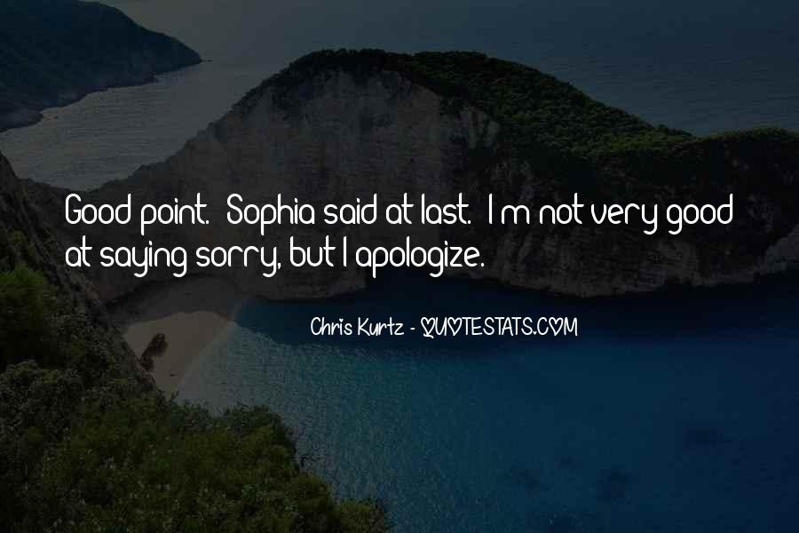 Sorry But Not Sorry Quotes #101746