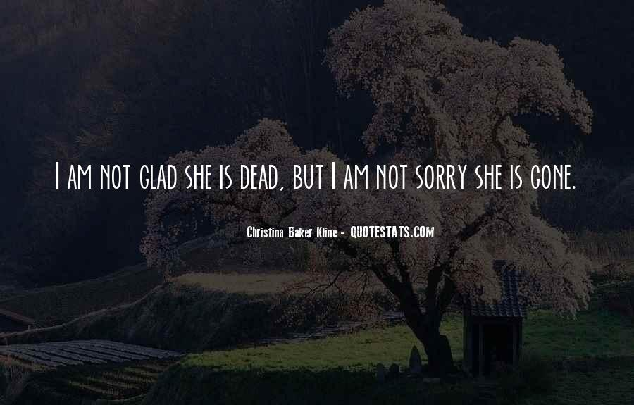 Sorry But Not Sorry Quotes #131716