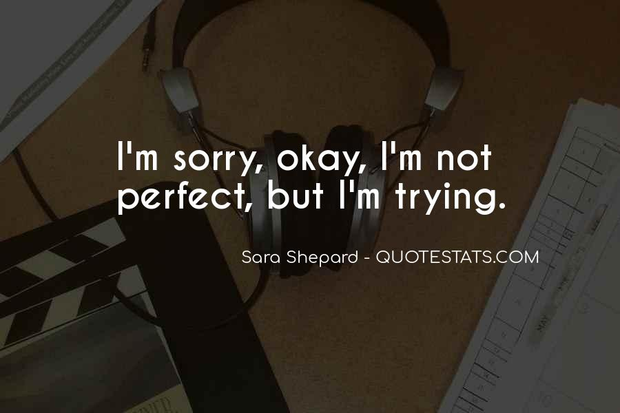 Sorry But Not Sorry Quotes #443450