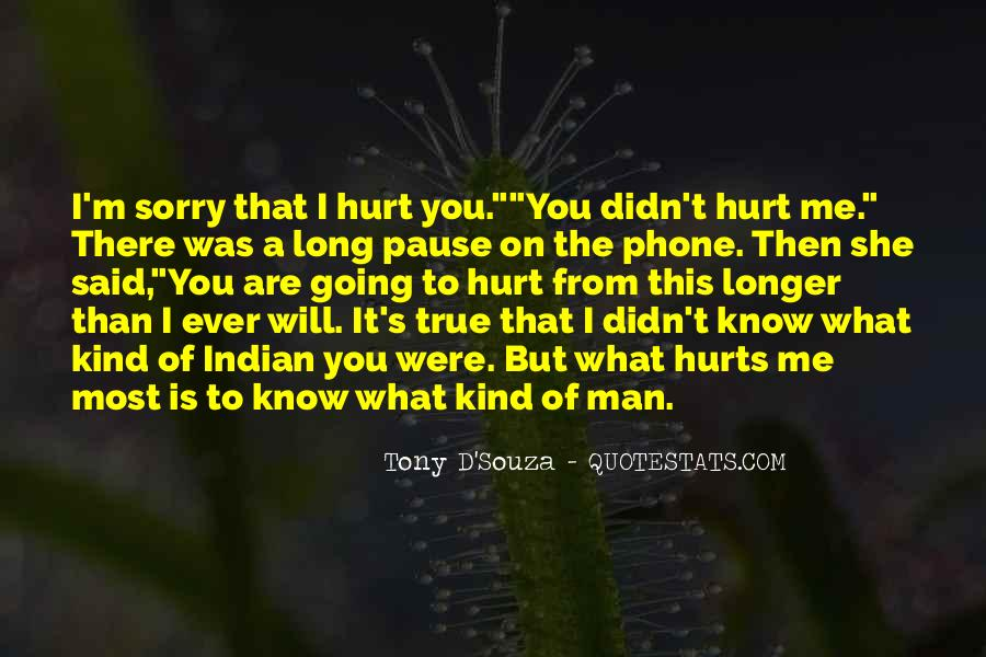 Sorry But You Hurt Me Quotes #376544