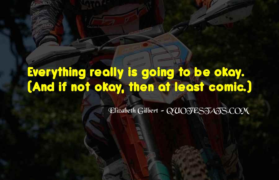 Quotes About Be Okay #106251