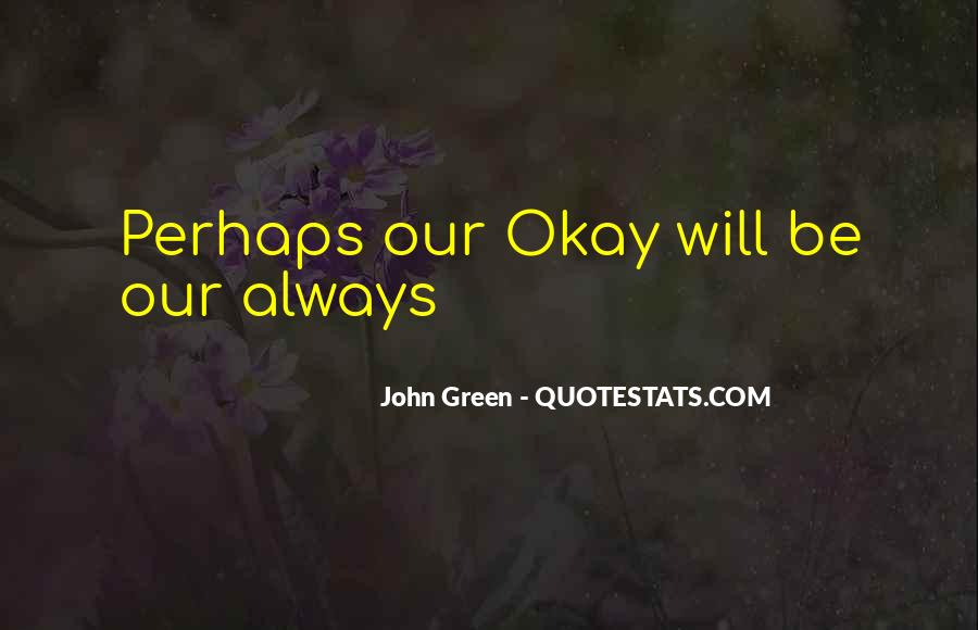 Quotes About Be Okay #124197