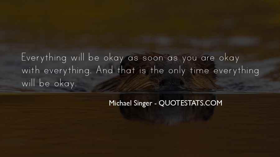 Quotes About Be Okay #157324