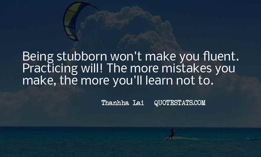 Sorry For Being Stubborn Quotes #879291