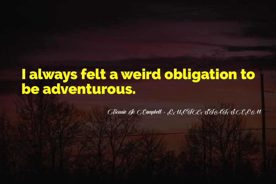 Quotes About Be Weird #220123