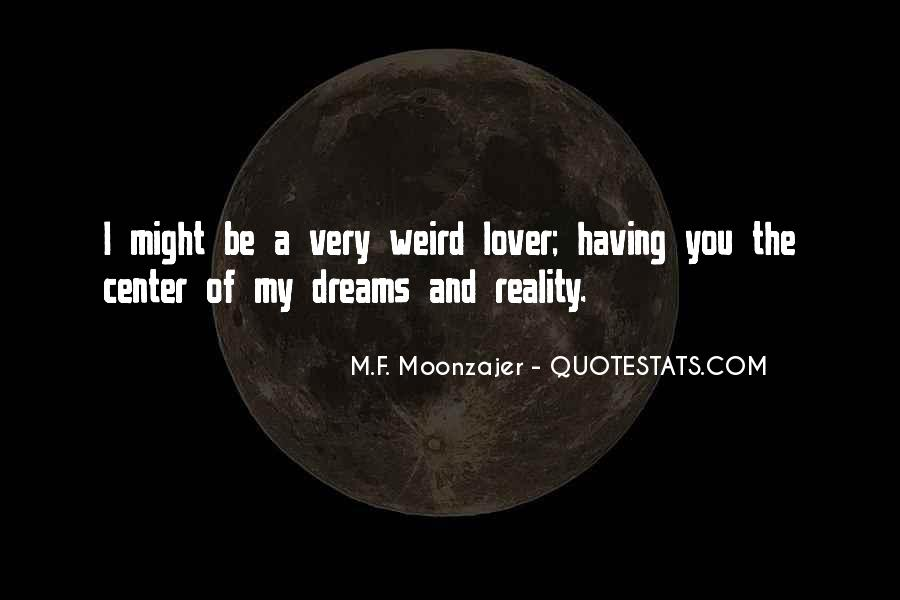 Quotes About Be Weird #42844