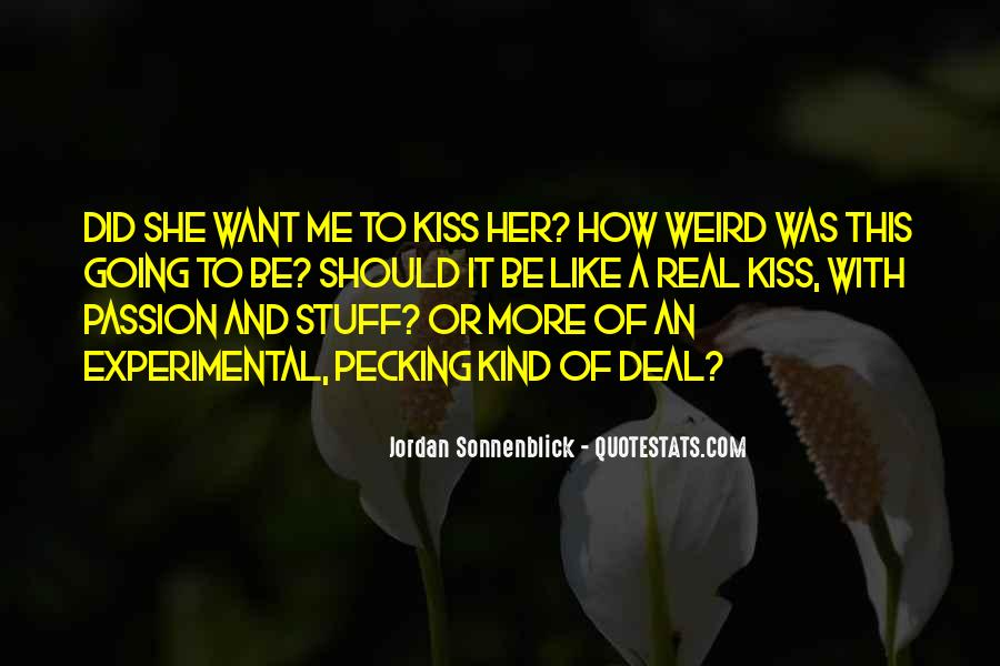 Quotes About Be Weird #79661