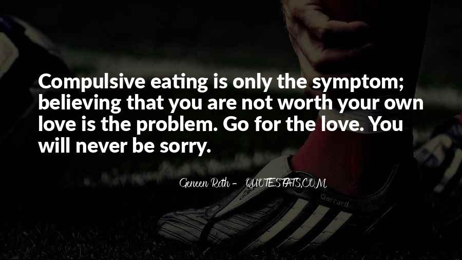 Sorry For Love You Quotes #1680199