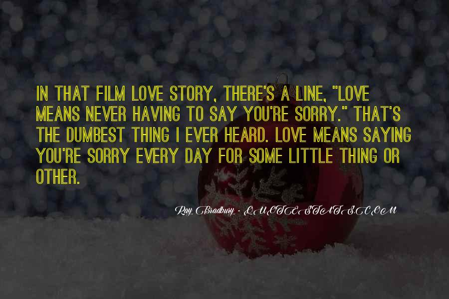 Sorry For Love You Quotes #885210