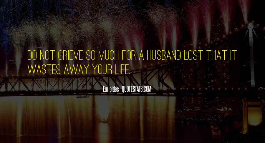Sorry For Your Loss Husband Quotes #648279