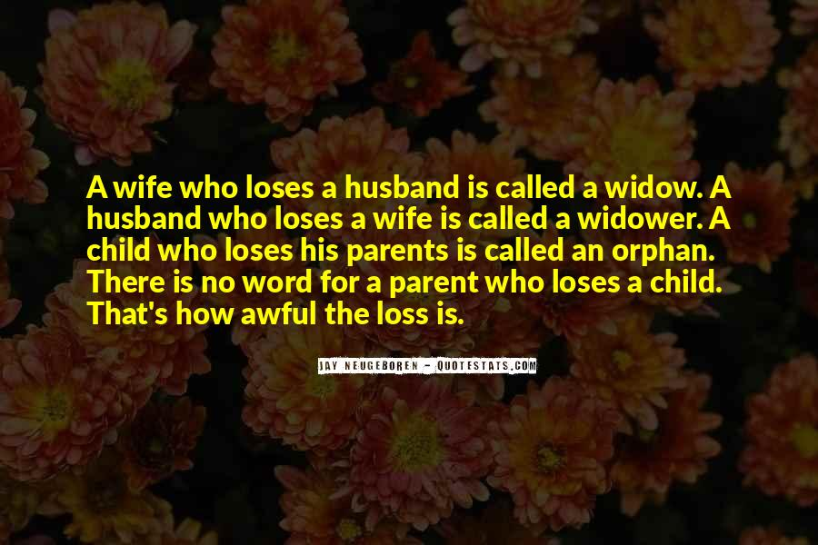 Sorry For Your Loss Husband Quotes #648953