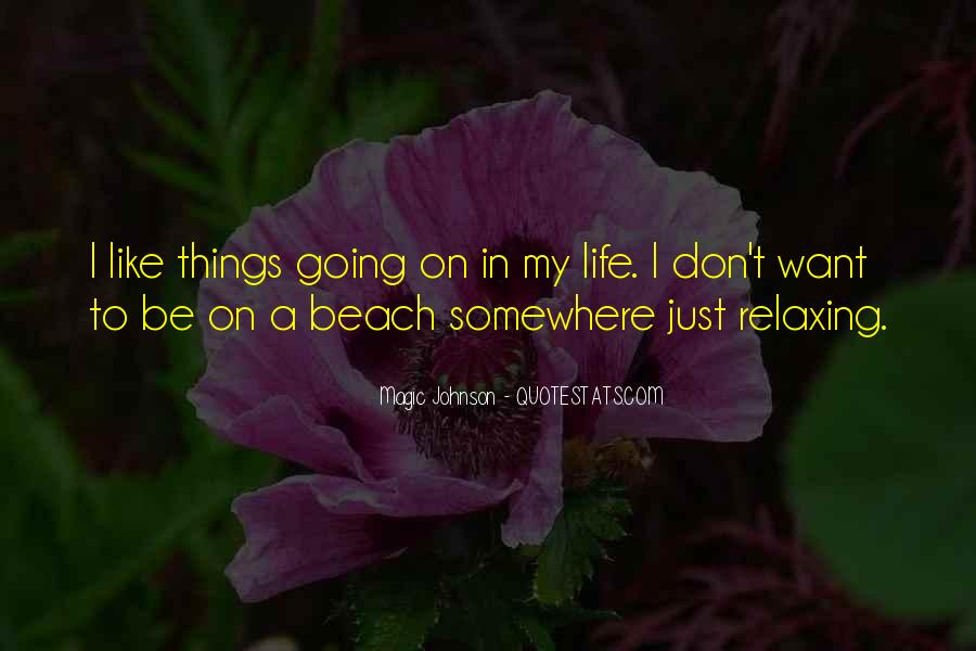 Quotes About Beach Life #1014826