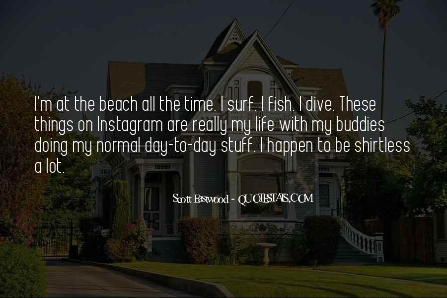 Quotes About Beach Life #1581409