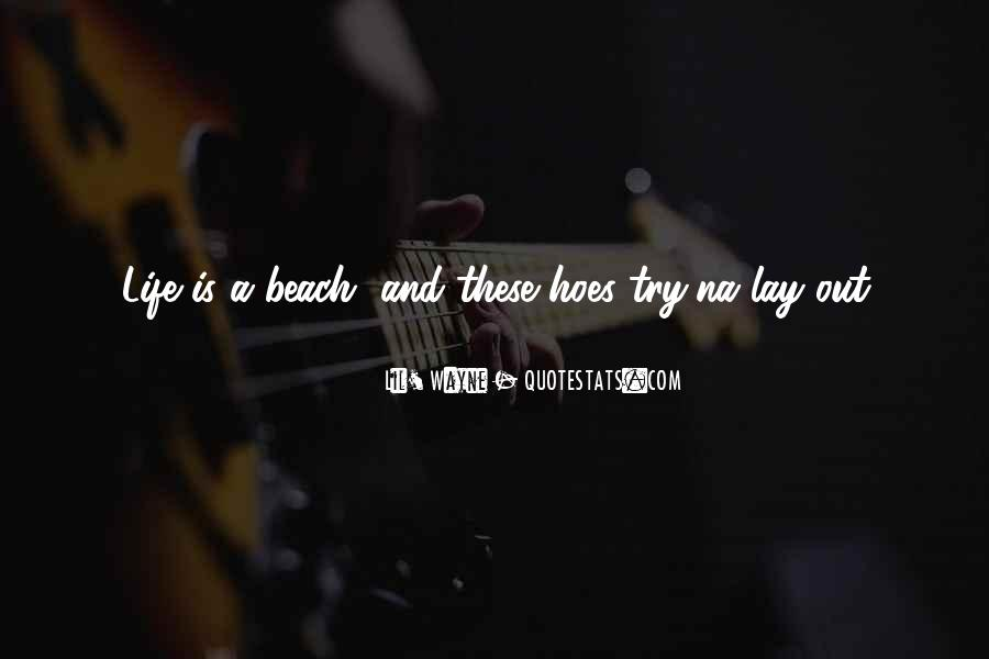 Quotes About Beach Life #234467