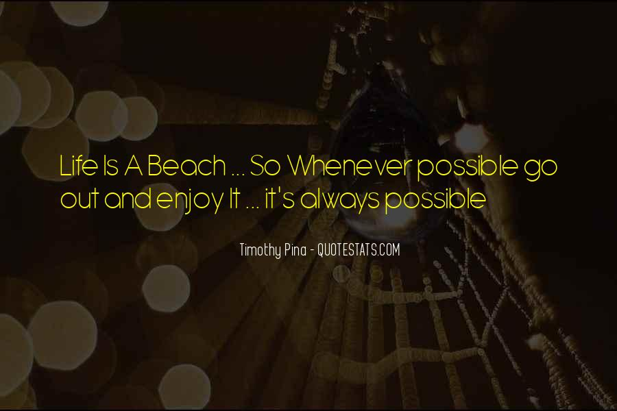 Quotes About Beach Life #889112