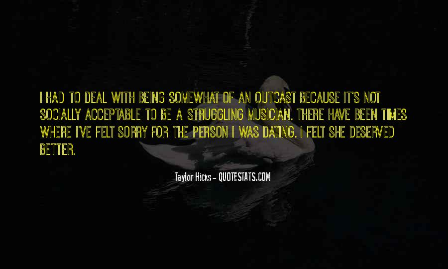 Sorry I'm Not There Quotes #1275647