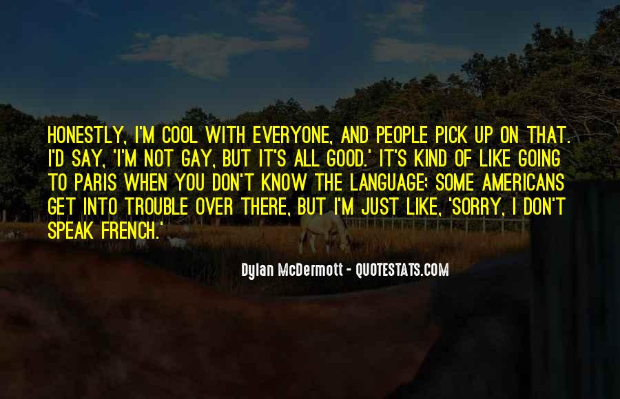 Sorry I'm Not There Quotes #1467963