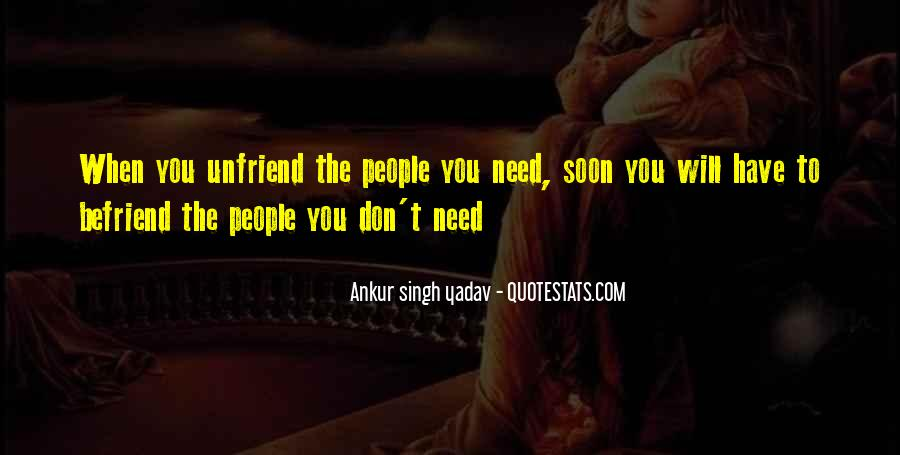 Quotes About Befriend #1245714