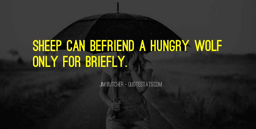 Quotes About Befriend #1379252
