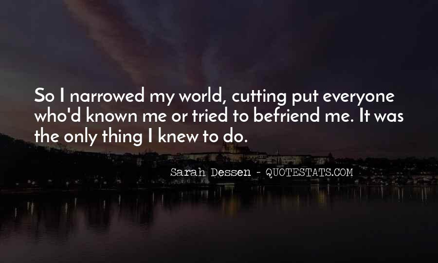 Quotes About Befriend #607429