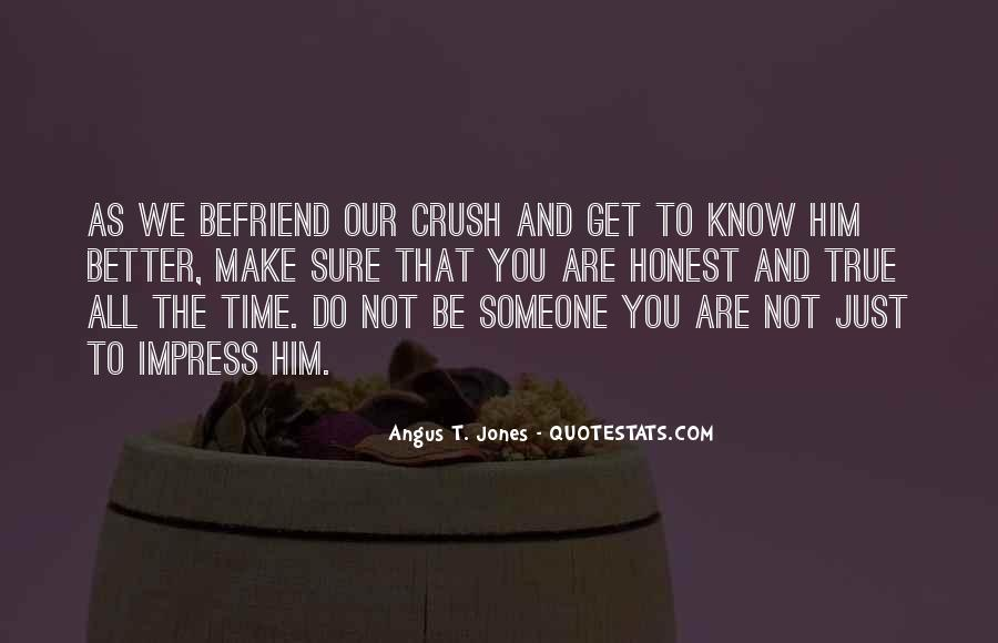 Quotes About Befriend #868109