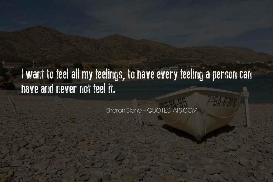 Sorry You're Not Feeling Well Quotes #1965