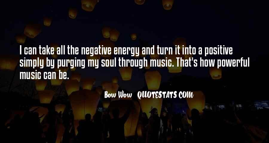 Soul And Energy Quotes #1090401
