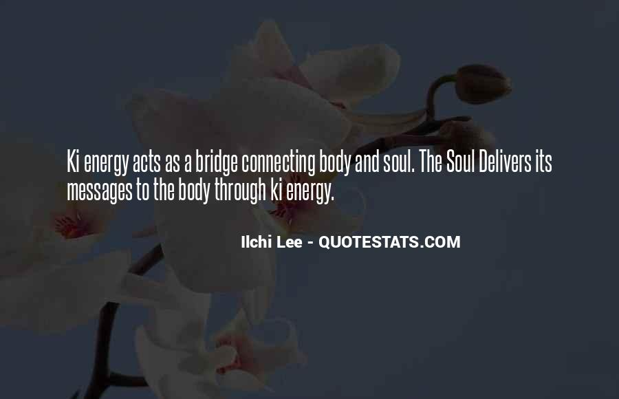 Soul And Energy Quotes #1461023