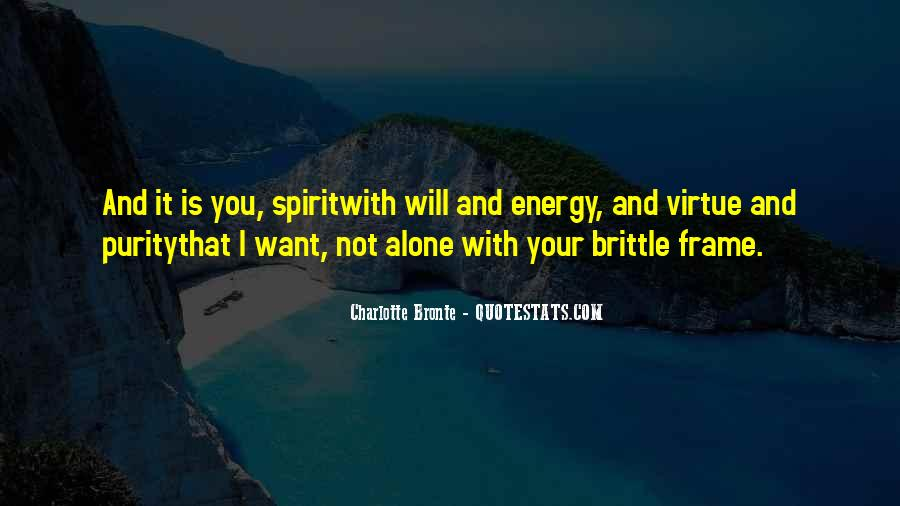 Soul And Energy Quotes #1506056