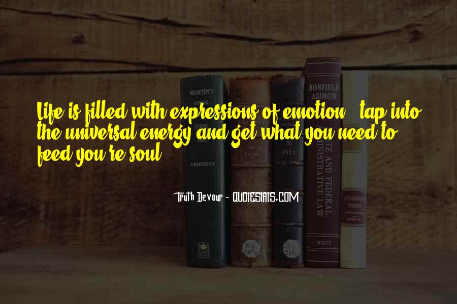 Soul And Energy Quotes #1630962