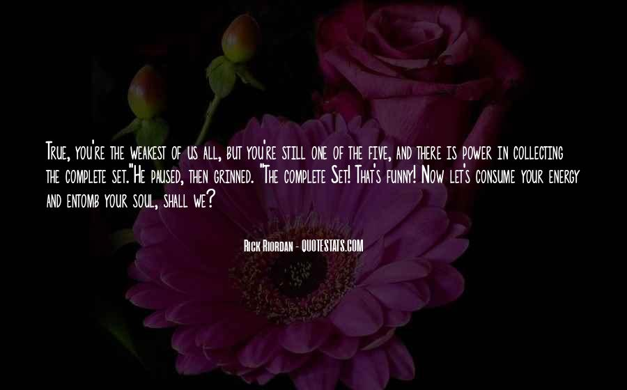 Soul And Energy Quotes #296057