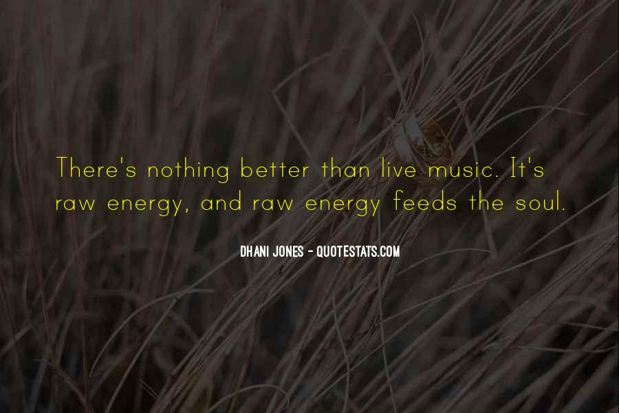 Soul And Energy Quotes #677344