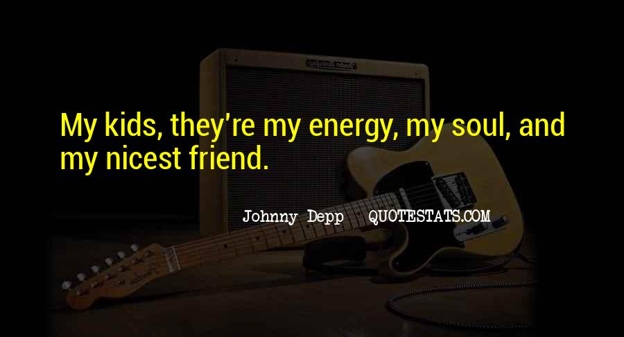 Soul And Energy Quotes #760090