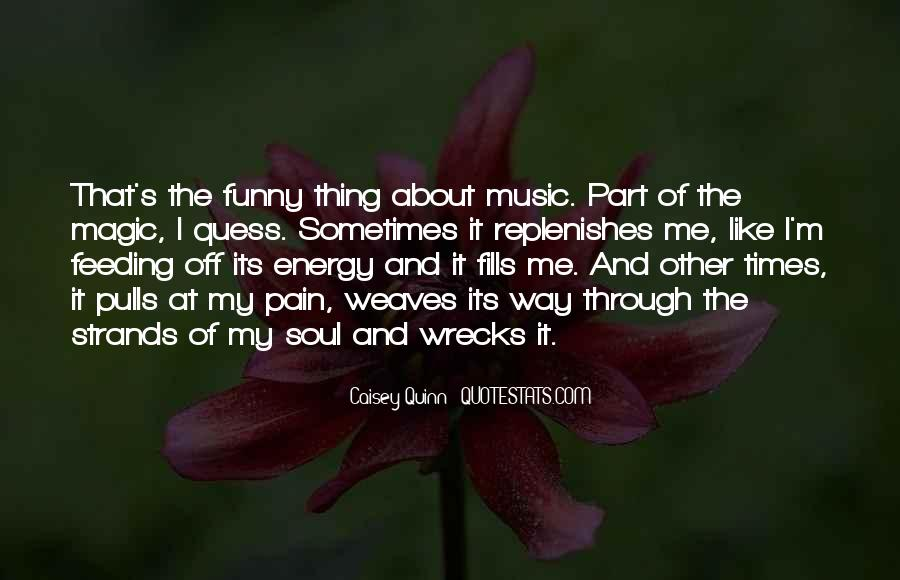 Soul And Energy Quotes #832645