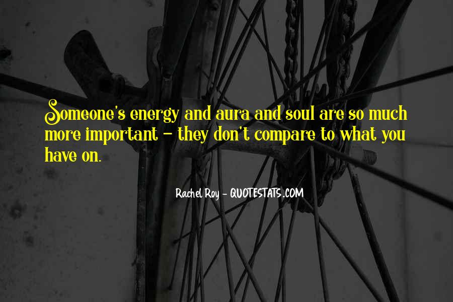 Soul And Energy Quotes #89312