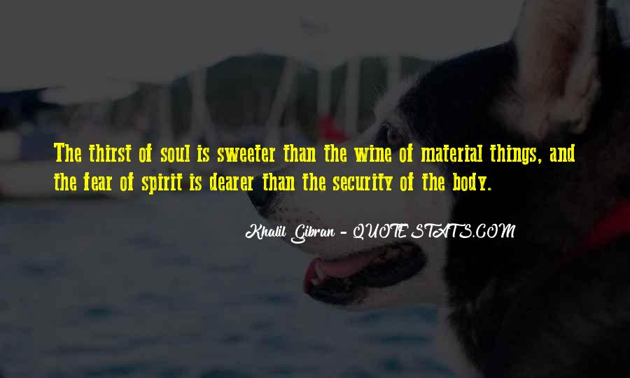 Soul And Spirit Quotes #136929