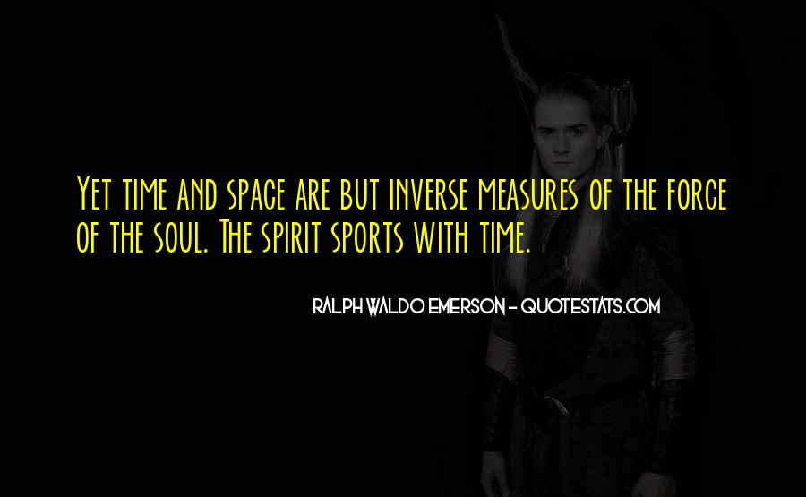 Soul And Spirit Quotes #152325