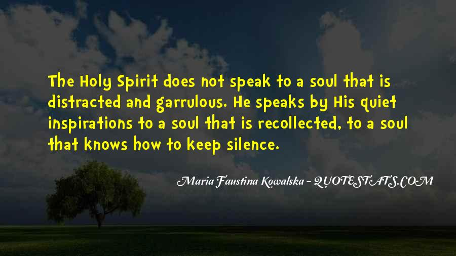 Soul And Spirit Quotes #351411