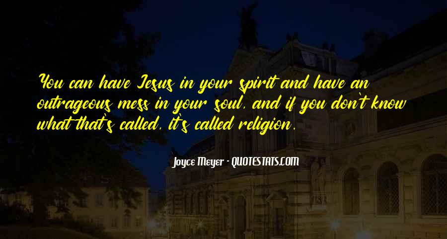 Soul And Spirit Quotes #372943